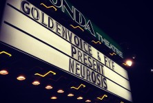 Times of Grace: Neurosis, Savage Republic, Ides of Gemini @ The Fonda Theater, 1/4/13